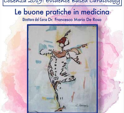 Evidence Based Cardiology le Buone Pratiche in Medicina-Cosenza 2019